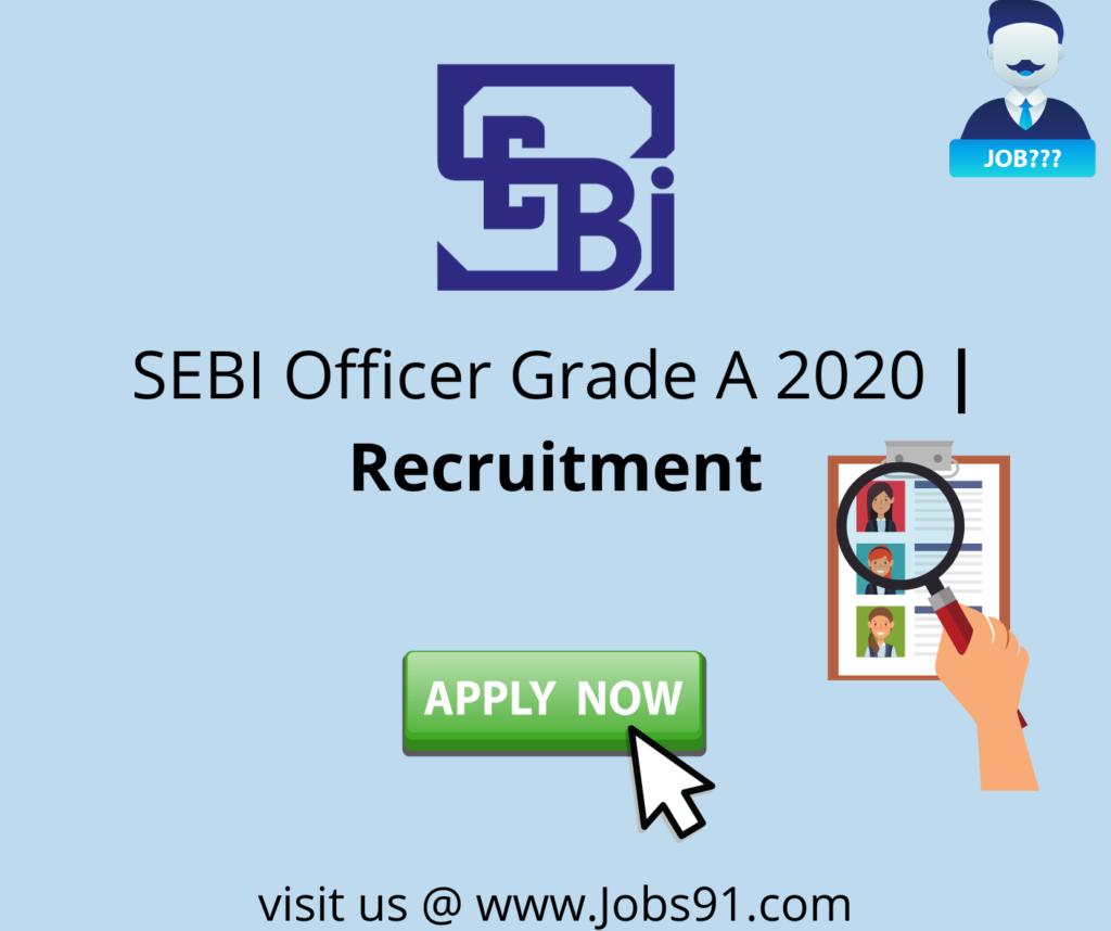 SEBI Officer Grade A Jobs @ Jobs91.com