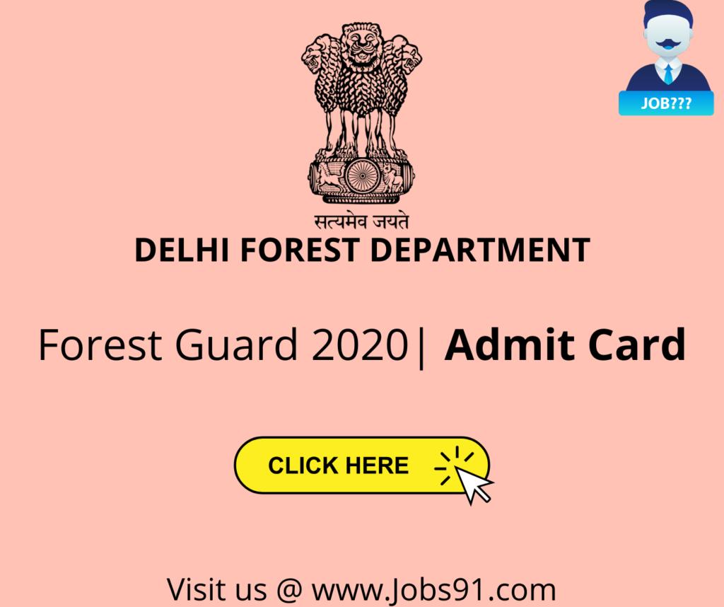 Delhi Forest Guard Admit Card 2020 @ Jobs91.com
