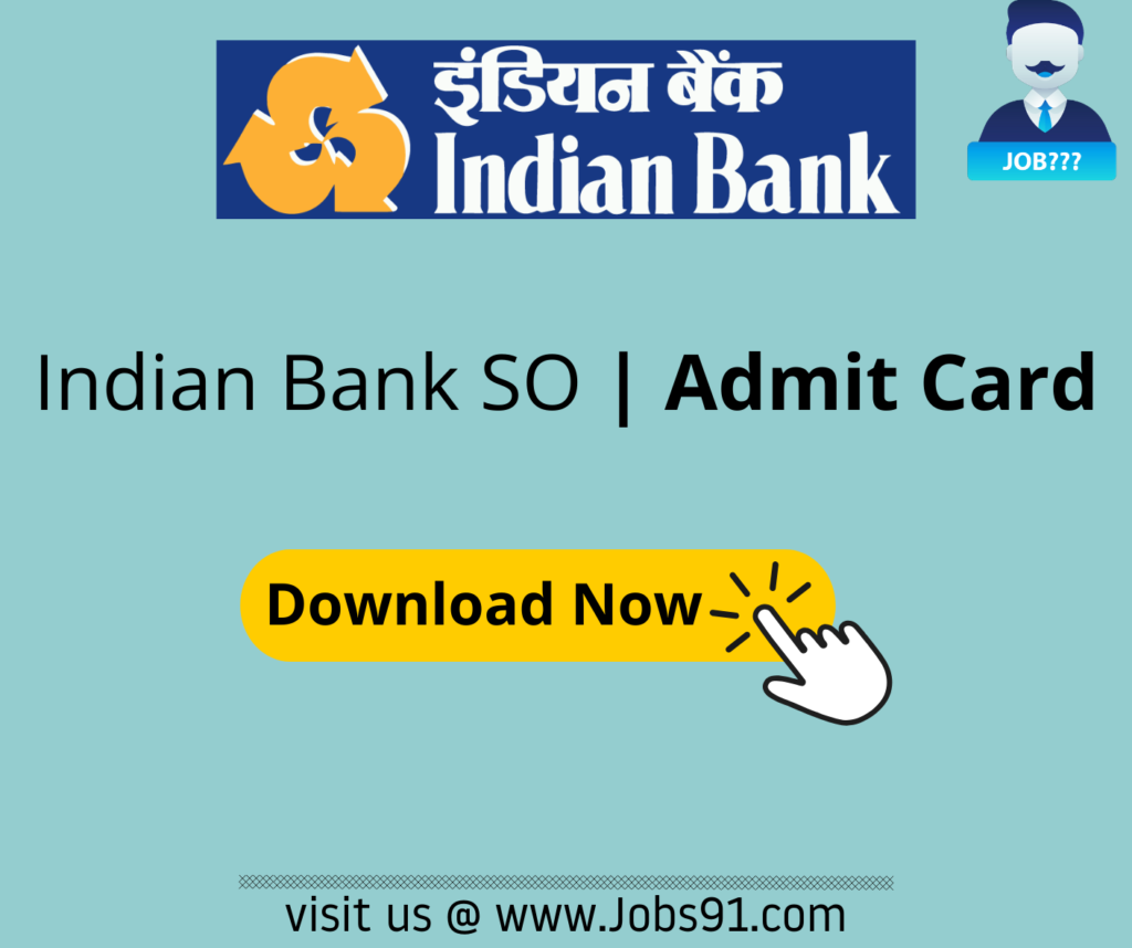 Indian Bank SO Admit Card @ Jobs91.com