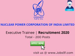 NPCIL Executive Trainee Recruitment 2020 @ Jobs91.com