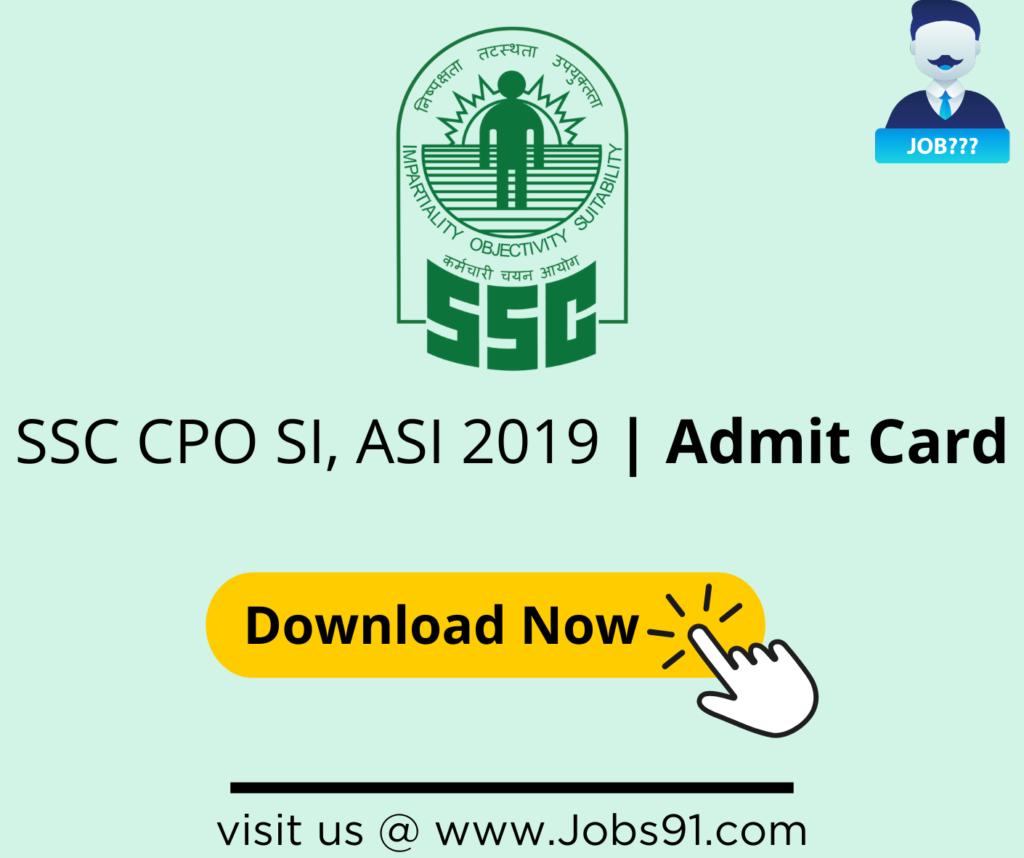SSC CPO SI, ASI ADMIT CARD @ JOBS91.COM