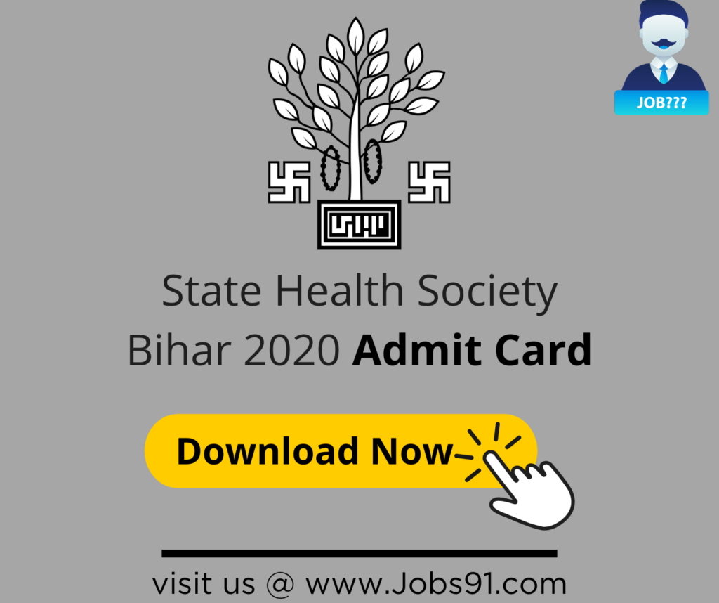 State Health Society Bihar Admit Card 2020 @ Jobs91.com