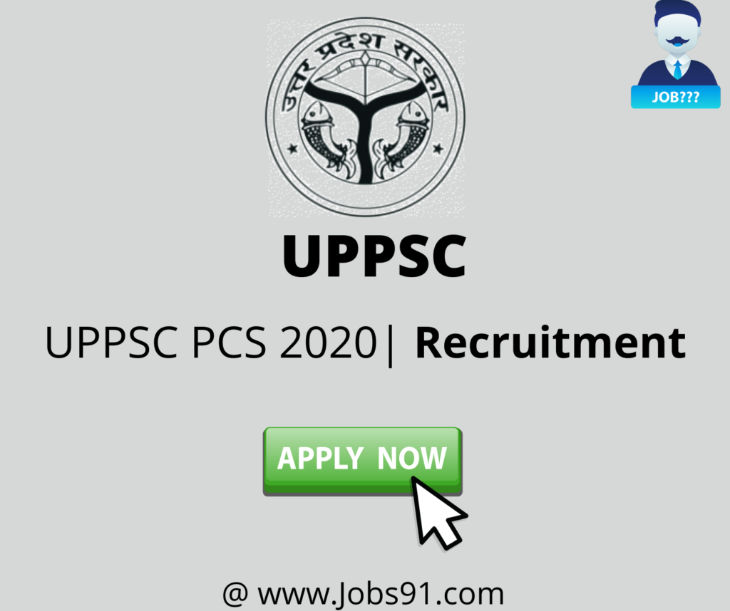 UPPSC PCS Recruitment 2020 @ Jobs91.com