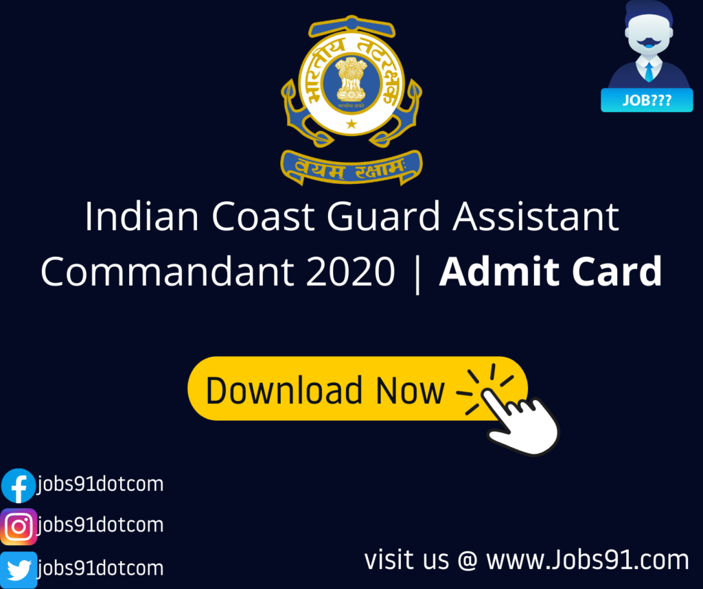Indian Coast Guard Assistant Commandant @ Jobs91.com