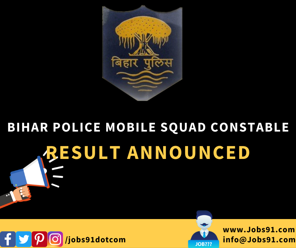 Bihar Police Mobile Squad Constable Result 2020 @ Jobs91.com