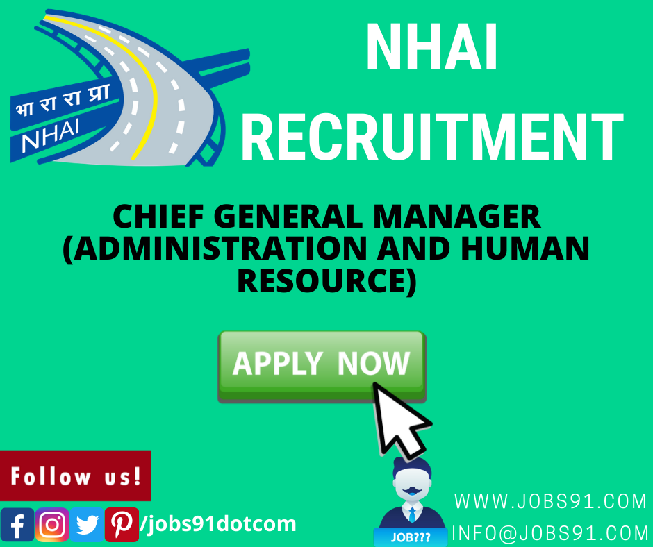 NHAI Chief General Manager Recruitment 2020 @ Jobs91.com
