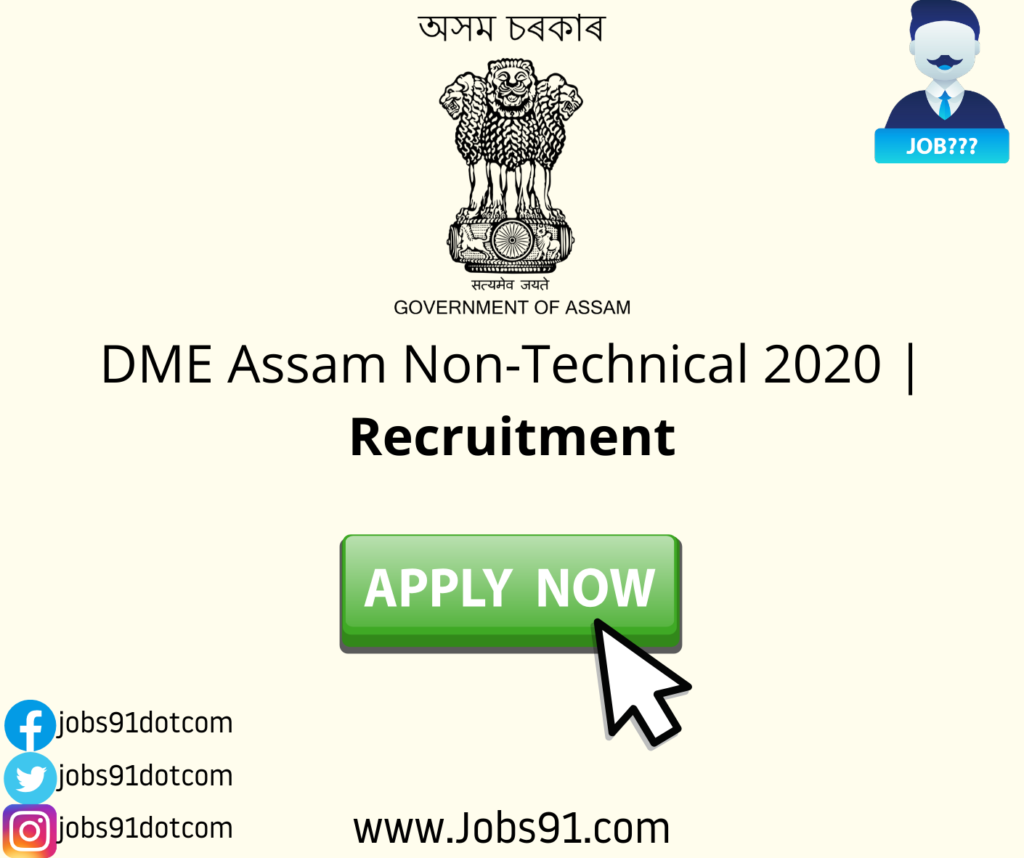 DME Assam Non Technical Jobs @ Jobs91.com