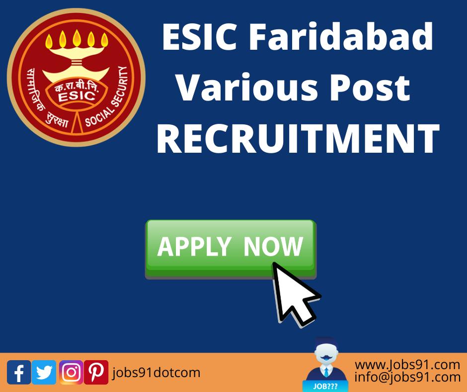 ESIC Faridabad Recruitment @ Jobs91.com