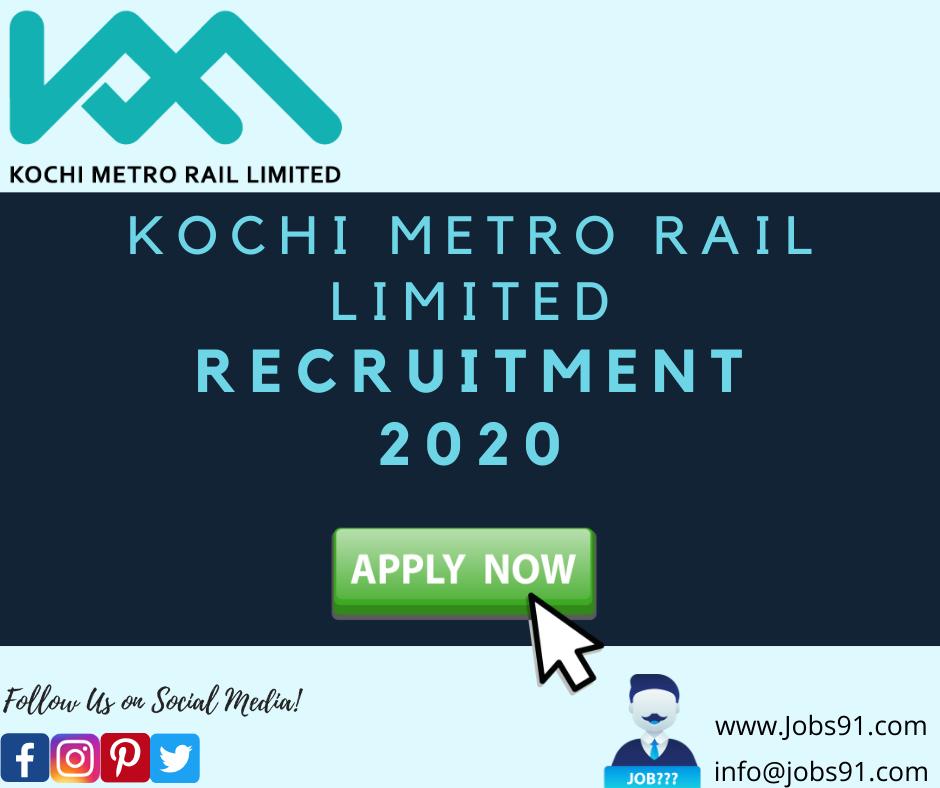 Kochi Metro Rail Limited Recruitment @ Jobs91.com
