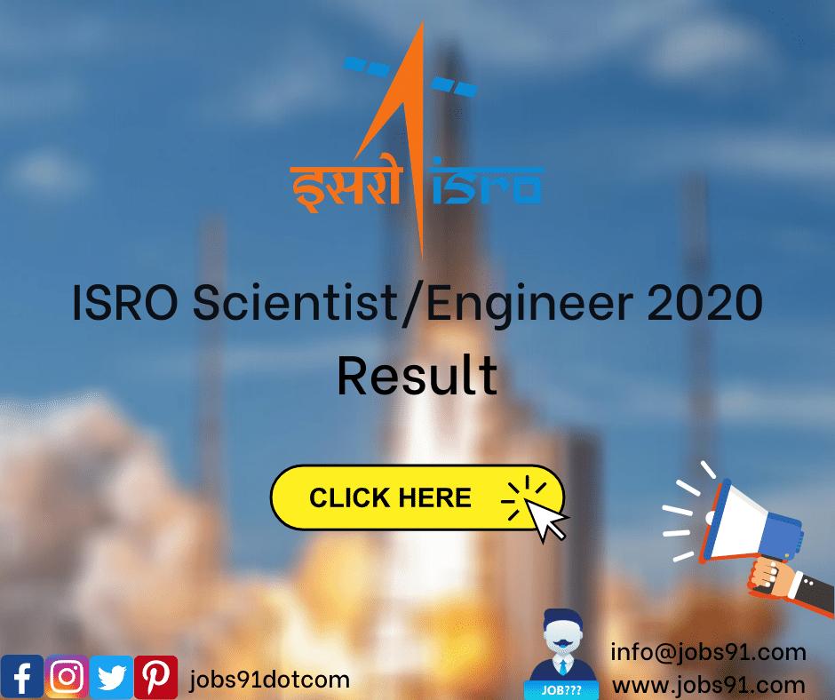 ISRO Scientist/Engineer Result 2020 @ Jobs91.com