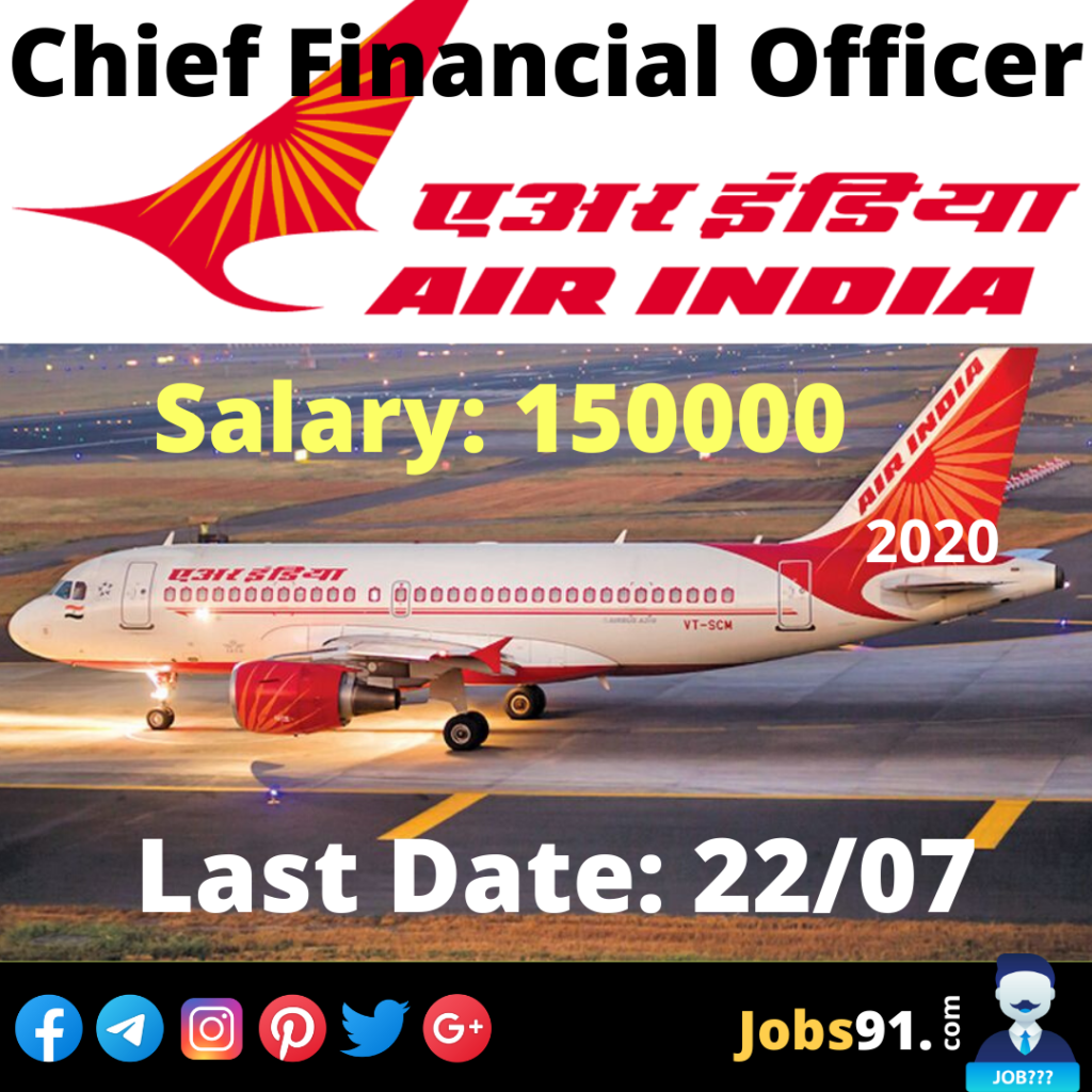 Air India CFO Recruitment 2020 @ Jobs91.com