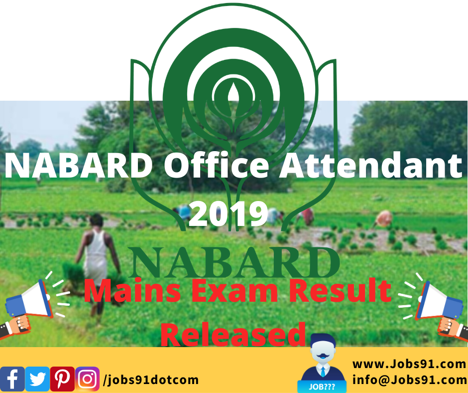 NABARD Office Attendant Mains Result 2019 @ Jobs91.com