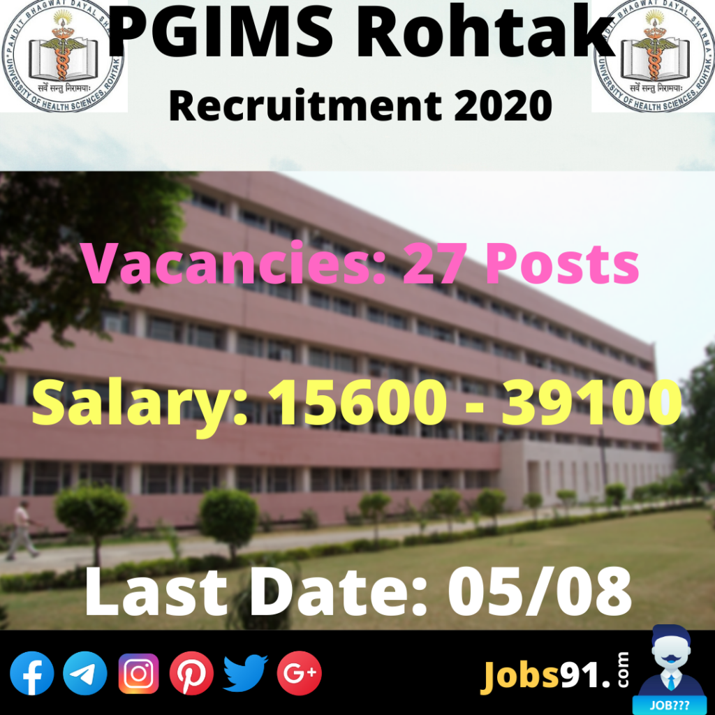 PGIMS Rohtak Non-teaching Recruitment 2020 @ Jobs91.com