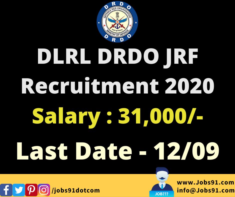 DLRL DRDO JRF Recruitment 2020 @ Jobs91.com