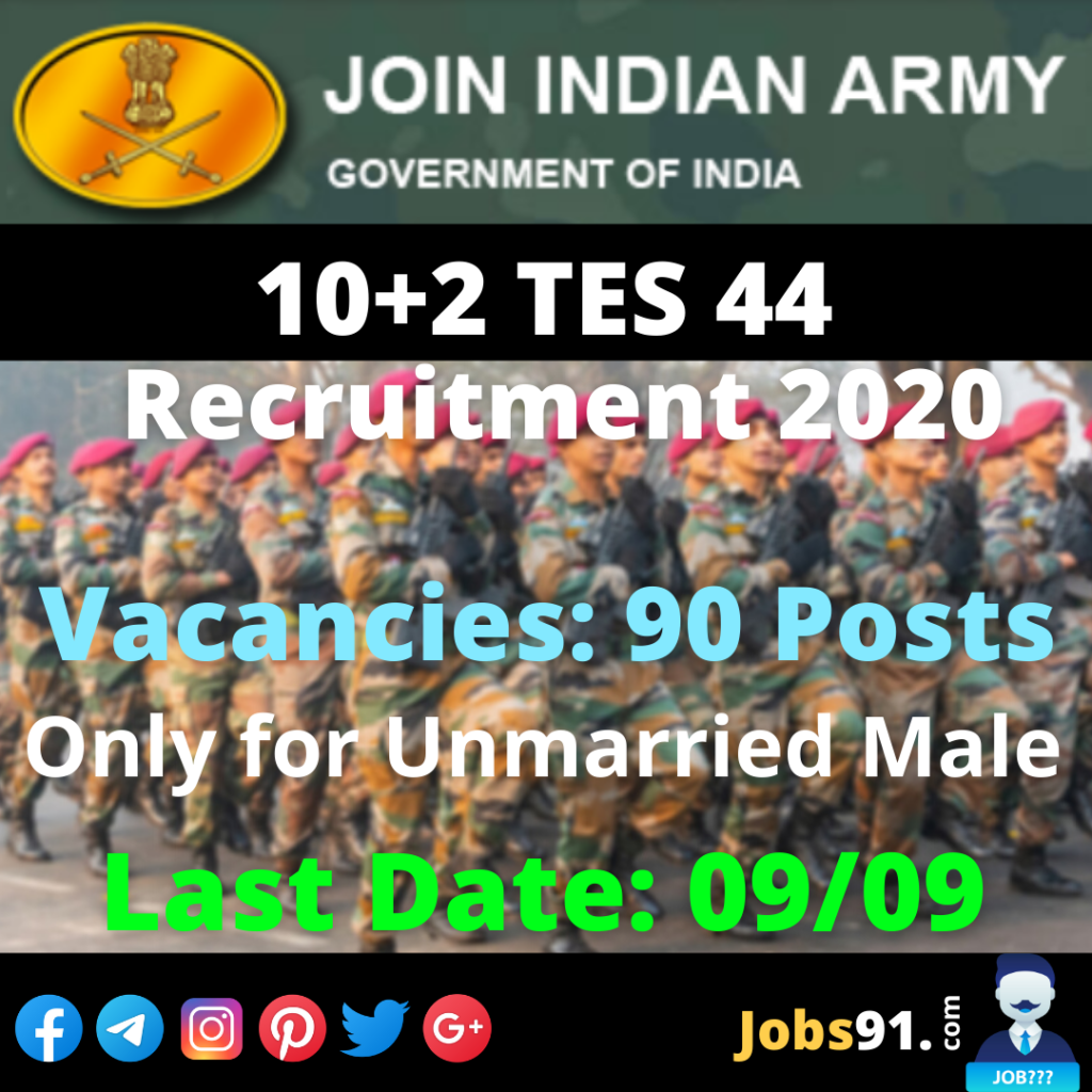 Indian Army TES 44 Recruitment 2020 Notification Out » Jobs91.com