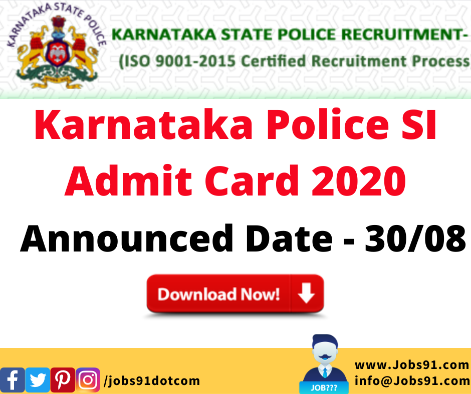Karnataka Police SI Admit Card 2020 @ Jobs91.com
