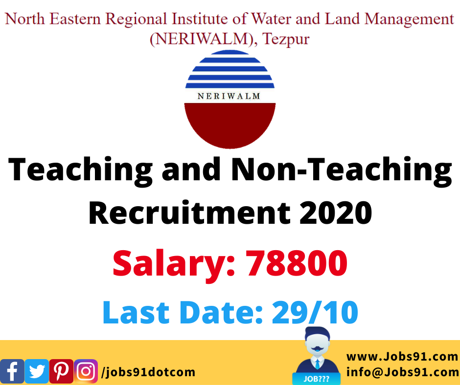 NERIWALM Teaching and Non-Teaching Recruitment 2020 @ Jobs91.com
