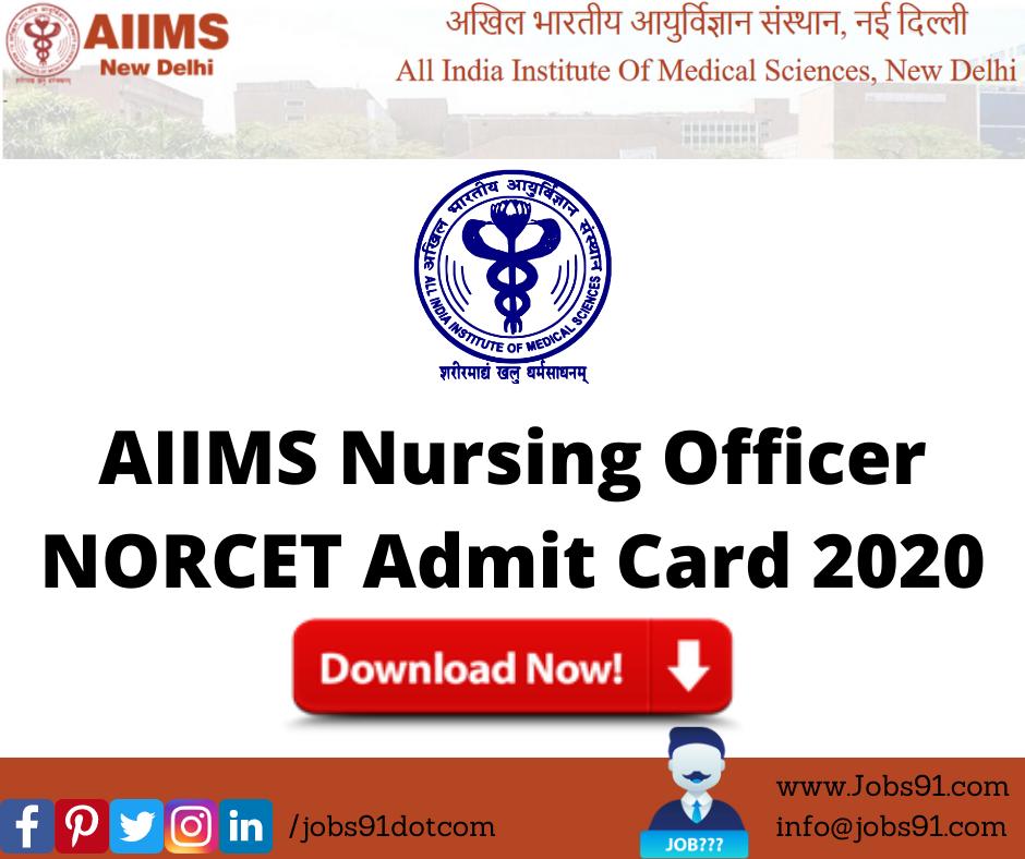 AIIMS Nursing Officer NORCET Admit Card 2020 @ Jobs91.com