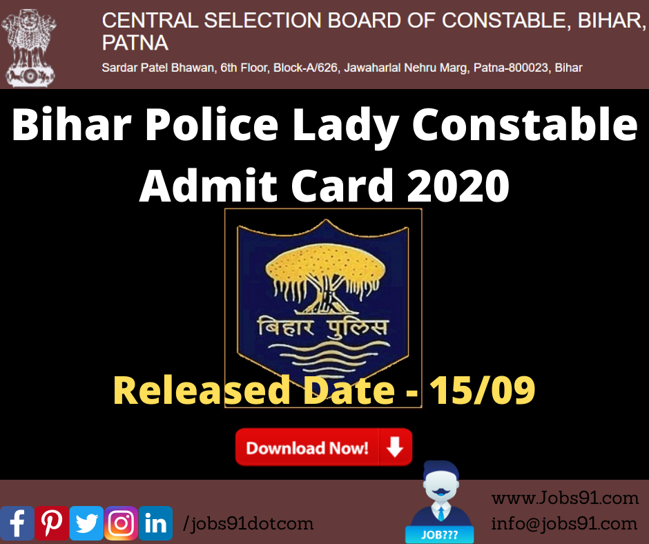 CSBC Bihar Police Lady Constable Admit Card 2020 @ Jobs91.com