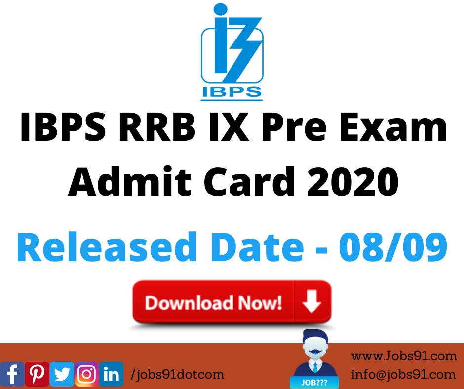 IBPS RRB IX Pre Exam Admit Card 2020 @ Jobs91.com