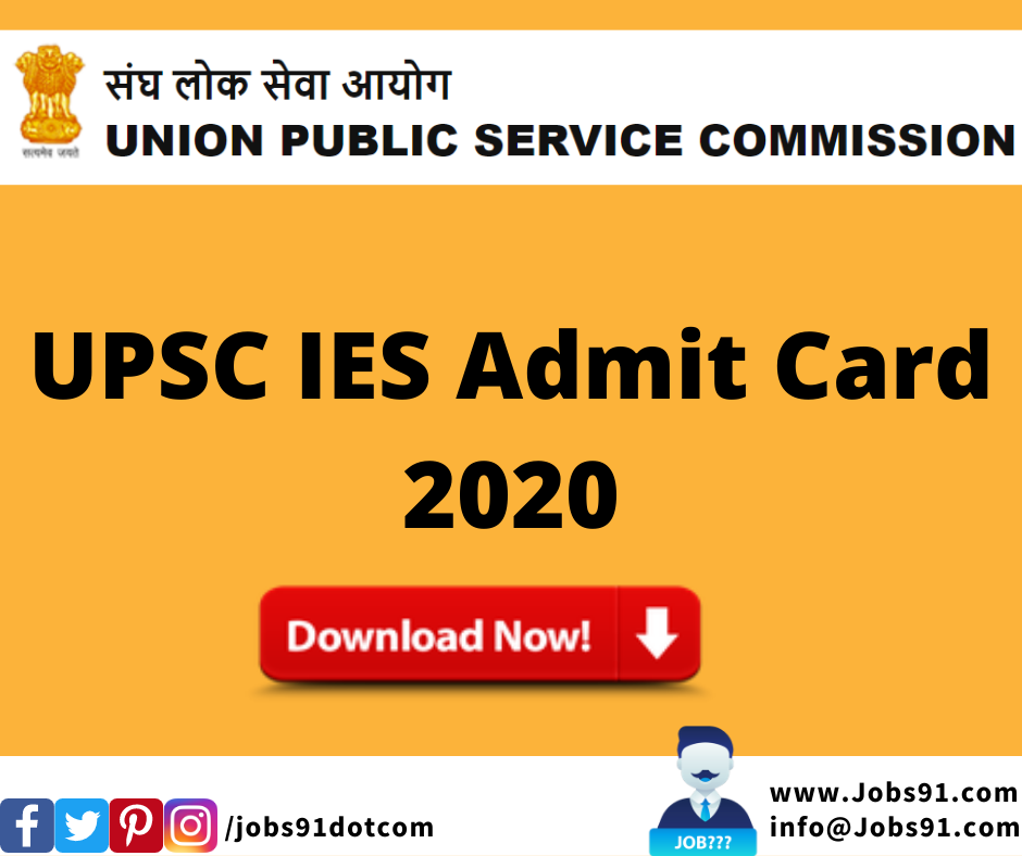 UPSC IES Admit Card 2020 @ Jobs91.com