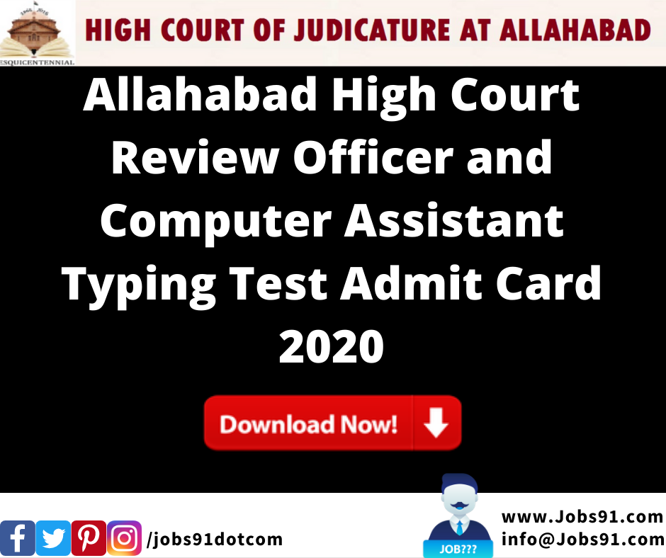 Allahabad High Court Review Officer and Computer Assistant Typing Test Admit Card 2020 @ Jobs91.com