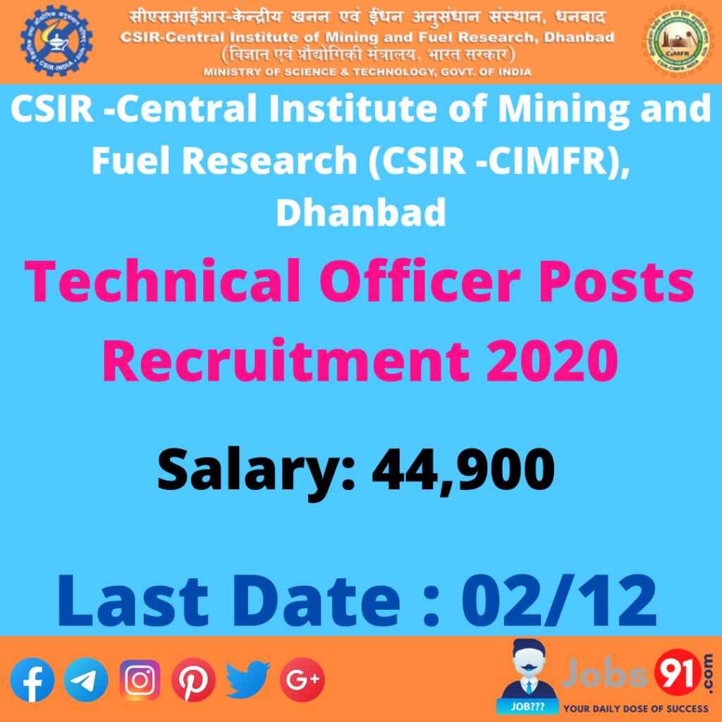 CSIR-CIMFR Technical Officer Posts Recruitment 2020 @ Jobs91.com
