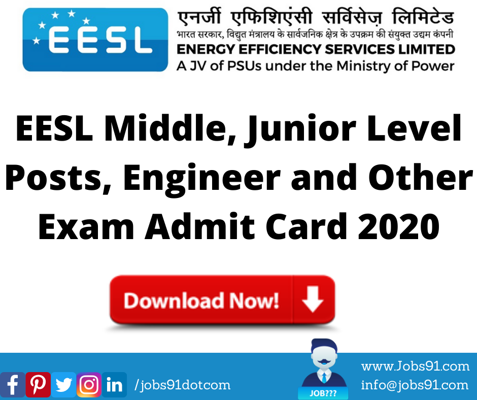 EESL Middle, Junior Level Posts, Engineer and Other Exam Admit Card 2020 @ Jobs91.com