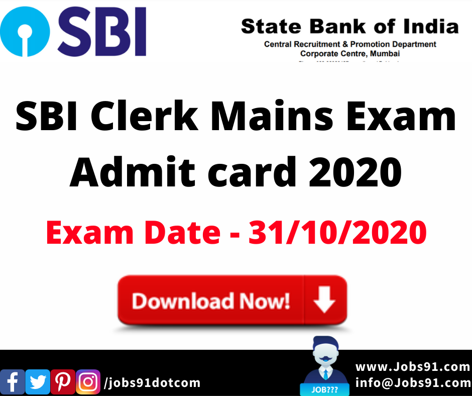SBI Clerk Mains Exam Admit card 2020 @ Jobs91.com