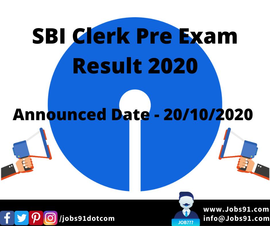 SBI Clerk Pre Exam Result 2020 @ Jobs91.com