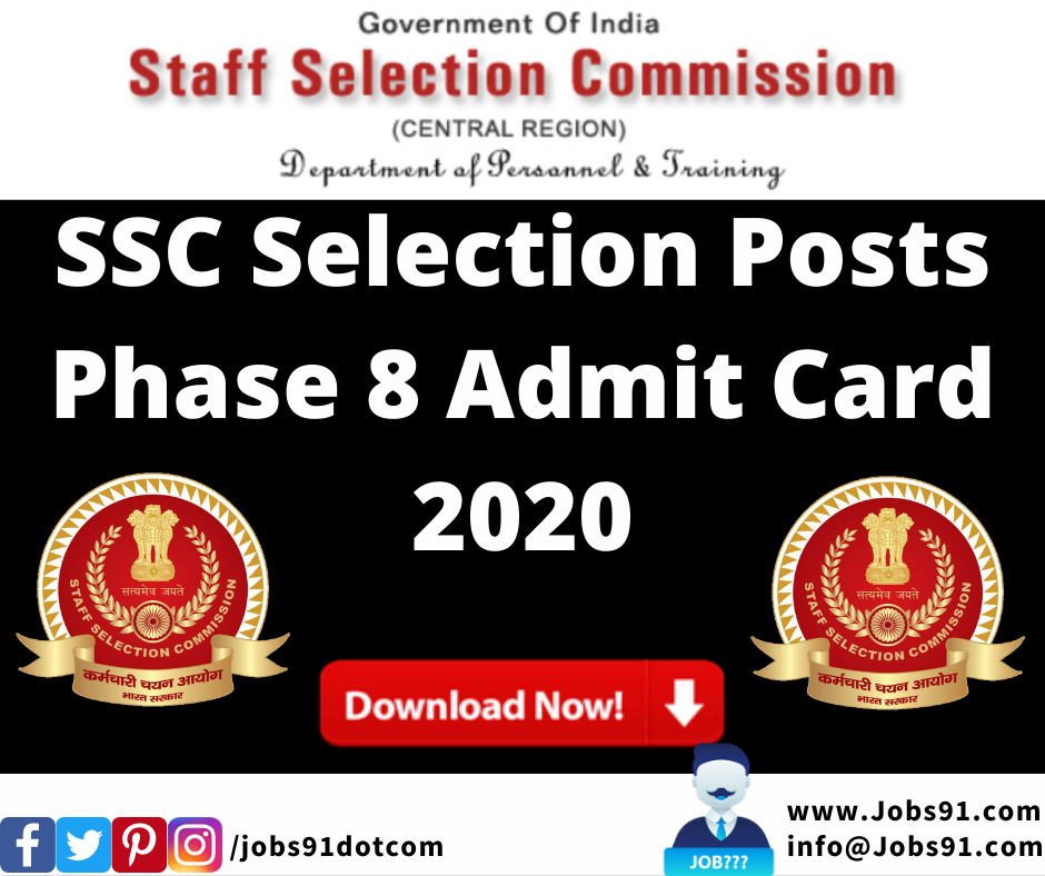 SSC Selection Posts Phase 8 Admit Card 2020 @ Jobs91.com