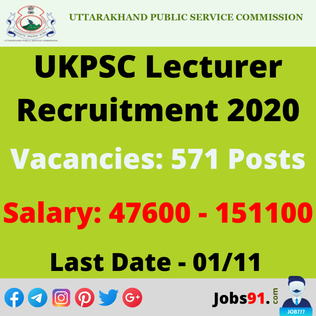 UKPSC Lecturer Recruitment 2020 @ Jobs91.com