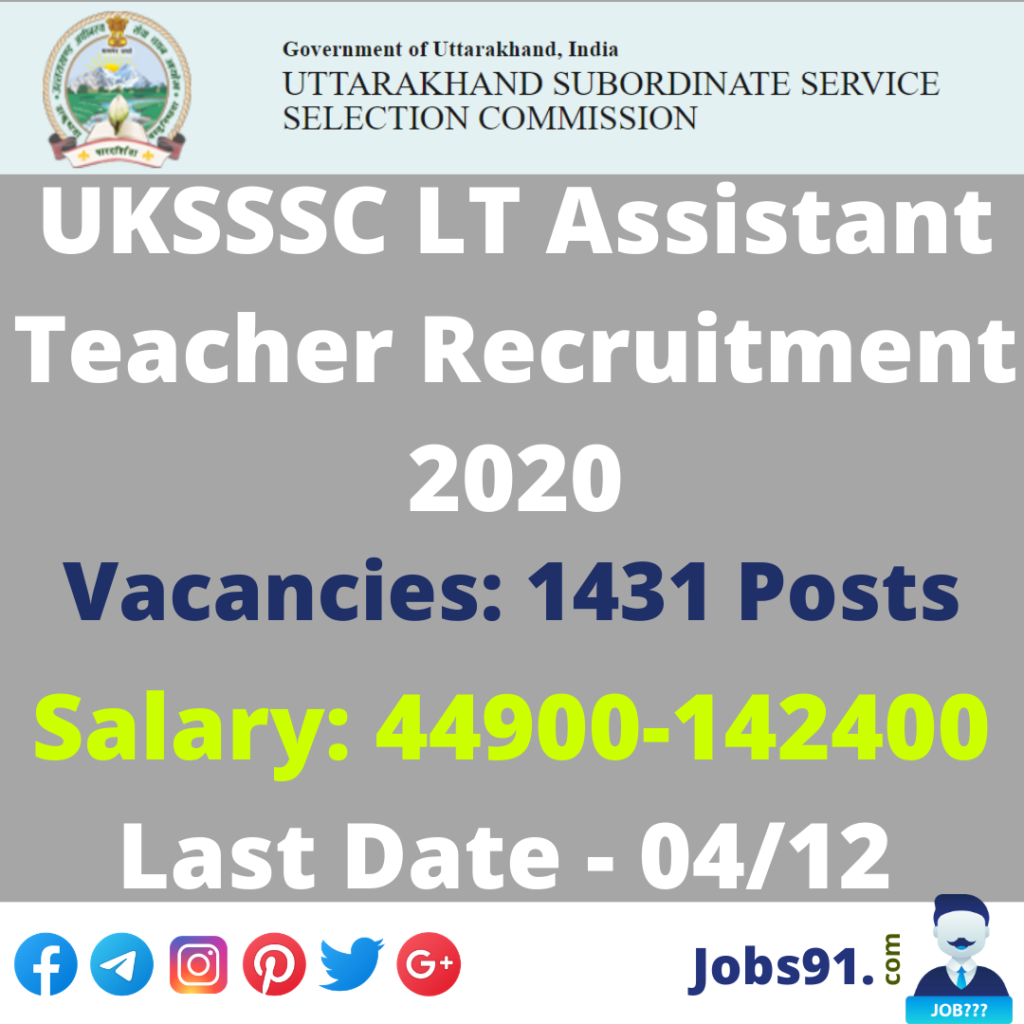 UKSSSC LT Assistant Teacher Recruitment 2020 @ Jobs91.com