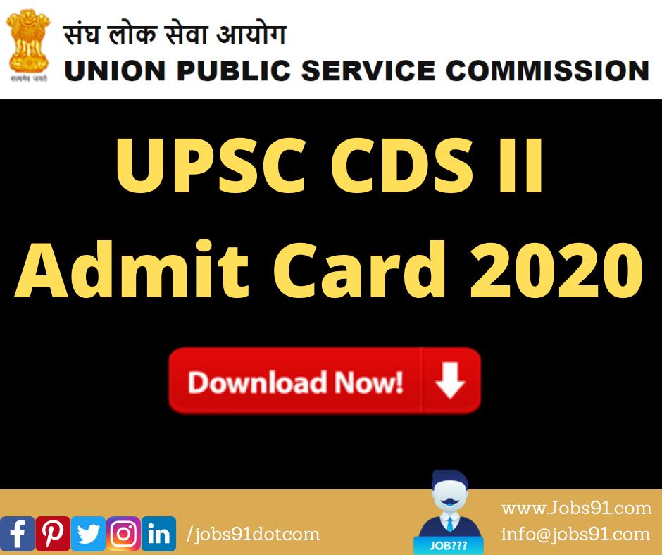 UPSC CDS II Admit Card 2020 @ Jobs91.com