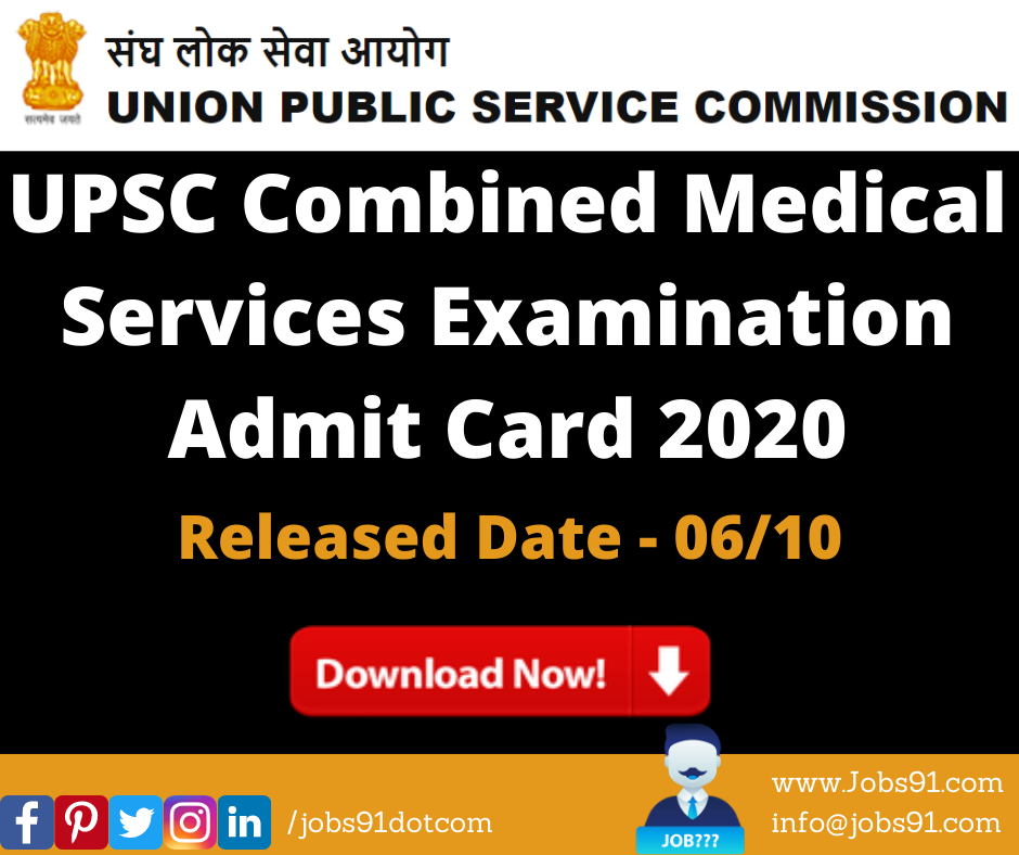 UPSC Combined Medical Services Examination Admit Card 2020 @ Jobs91.com