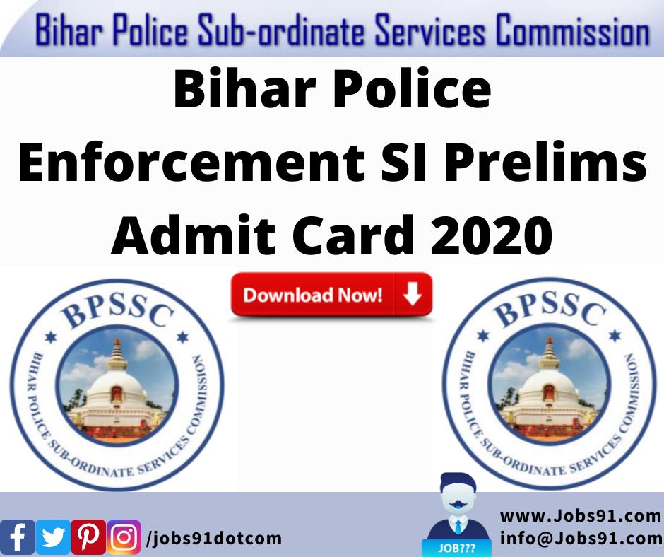 Bihar Police Enforcement SI Prelims Admit Card 2020 @ Jobs91.com