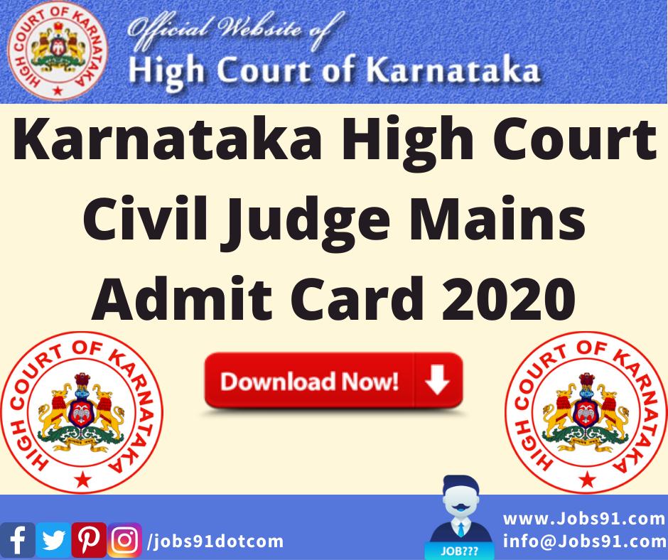 Karnataka High Court Civil Judge Mains Admit Card 2020 @ Jobs91.com