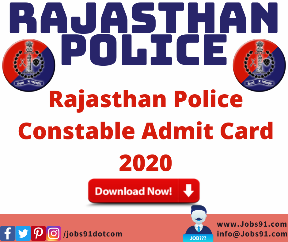 Rajasthan Police Constable Admit Card 2020 @ Jobs91.com