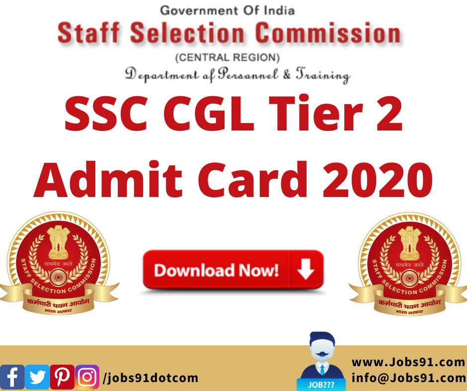 SSC CGL Tier 2 Admit Card 2020 @ Jobs91.com